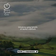 "7,439 Likes, 125 Comments - Majelis Tausiyah Cinta 💌 (@tausiyahcinta_) on Instagram: ""Duhai Kekasih yang tertulis di Lauhul Mahfuz untukku. . Bila engkau benar-benar ada dalam hidupku,…"""