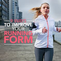 Become a better runner with these 9 Ways to Improve Your Running Form! #runner #running #fitness