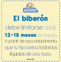 El biberón debe limitarse a los 12 - 18 meses de nacido.