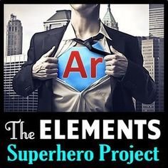 Elements Superhero Project: This is a four part editable elements project with students' instructions, marking scheme and teacher instruction sheets. The usual element project either involves a poster, pamphlet or presentation on an element. High School Chemistry, Teaching Chemistry, Science Chemistry, Middle School Science, Physical Science, Science Fair, Science Lessons, Science Education, Science For Kids