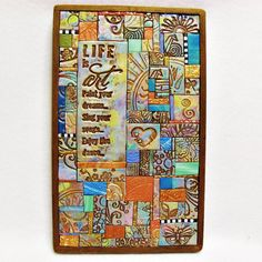 Life is Art Polymer Clay Tile Mosiac on Etsy, $60.00