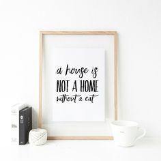 A home shouldn't be a house with out a cat This typographic print will look fabulous as a part of a gallery wall, and makes the proper present for a cat lover! Printed at Cat Lover Gifts, Cat Gifts, Cat Lovers, Handmade Shop, Handmade Gifts, Handmade Cards, Unique Gifts, Fathers Day Cards, Showcase Design