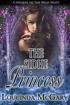 The Sidhe Princess by Loucinda McGary on StoryFinds -FREE read - This short story is great in and of itself, but it is also a precurser for this author's first published novel The Wild Sight. You didn't want this story to end; you wanted to find out what happened next to the heroine. Great writing and suspense with a paranormal twist. Looking forward to the next offering by Ms McGary. Definitely worth the purchase.