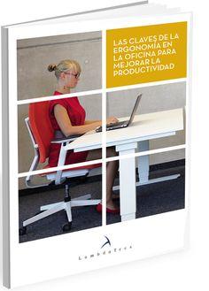 Claves de la ergonomía en la oficina para mejorar la productividad