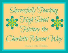 Successfully Training High School History the Charlotte Mason Way