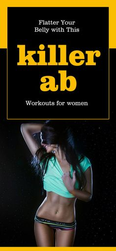 Flatten Your Belly with This Killer Ab Workouts for Women : #fitness #flatten #belly_fat #ab_workouts  #stomach_fat #exercise #strong #weight_loss #lose_weight #fat_burning #flat_abs