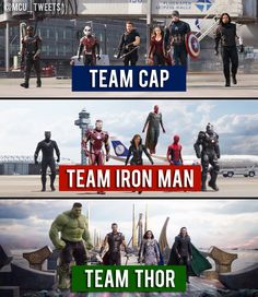 I'm Team Thor cause if Cap and Iron Man had sat down and talked it out I firmly believe that they wouldn't have fought. I loved Civil War but it also infuriated me.