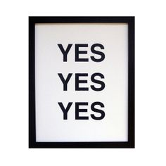 yes yes yes screenprinted poster  by fifiduvie