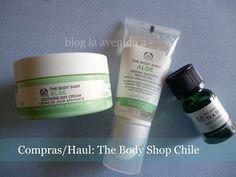 La Avenida A: Compras / Haul: The Body Shop en Chile