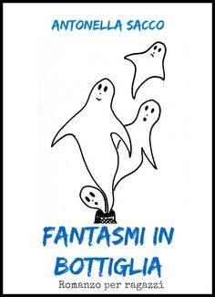 https://antsacco57.wordpress.com/2015/09/16/fantasmi-in-bottiglia-di-antonella-sacco-recensione-di-daniela-domenici/