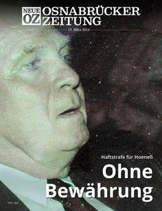 Das Urteil im Steuerbetrugs-Prozess gegen Uli Hoeneß: dreieinhalb Jahre ohne Bewährung. Lesen Sie weitere Infos und Kommentare zum Thema in der iPad-Abendausgabe vom 13. März 2014.