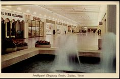 Northpark Shopping Mall Dallas TX, think what you will but much of my childhood was happily 'spent' here