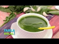 Low Cal Spinach Soup Video by Tarla Dalal | Recipe Video | Indian and International Cooking Videos | Tarladalal.com