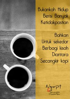 93 Best Kopi Images Coffee Quotes Quotes Indonesia Quotes
