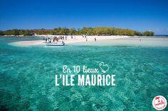 Vous partez à l'Ile Maurice ? Voici mon Top 10 des lieux à visiter à l'Ile Maurice pour un séjour réussi !