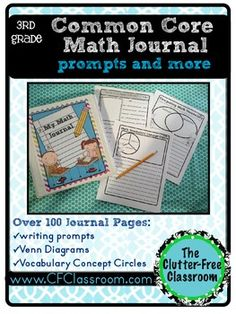 "3rd Grade Common Core Math Journal: Over 100 Prompts and Organizers $ -- The Common Core Standards require students to ""explain their reasoning"" using complete thoughts and sentences. This will be a challenge for those students who can quickly and accurately solve problems, but struggle to express how they did so. It will also prove difficult for our students who are reluctant or challenged writers. This product will help!"