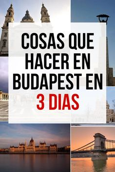 Las Mejores Cosas que Hacer en Budapest en 3 Días - Guía completa Budapest, Things To Do, Castles, Voyage, Places To Visit, Get Well Soon, Tips