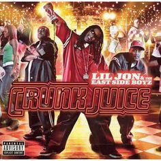 Lil Jon & the East Side Boyz - Crunk Juice [Explicit Lyrics] (CD)