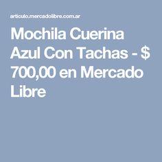 Mochila Cuerina Azul Con Tachas - $ 700,00 en Mercado Libre