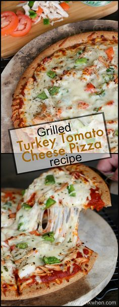 Grilled Turkey Tomato Cheese Pizza Recipe