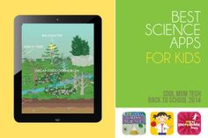 16 best science apps for kids of all ages: Back to school tech guide 2014  (via cool mom tech)