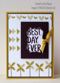Best day ever card, using Sale-a-bration 2015 supplies from Stampin' Up! www.craftingandstamping.com #stampinup