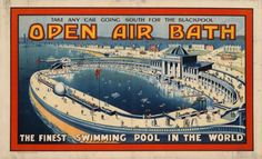 1920 Open Air Bath, Blackpool, the finest swimming pool in the world, UK vintage travel poster