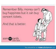 Especially if it's Widespread Panic tickets.