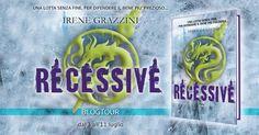 Titolo:  Recessive   Autore:  Irene Grazzini   Pagine:  231   Prezzo:  € 4.99 ebook - € 14.90   Uscita:  15 giugno ebook - 29 giugno ...