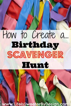 Find out how easy it is to create a fun birthday scavenger hunt! This is a great idea for children, teenagers and adults and is fun for the whole family!