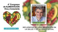 La influencia de la Alimentación en la Salud y en la Crisis Social - Dr....