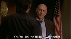 """Your like the Hillbilly Whisperer. I think this is one of the best lines from """"Justified""""."""