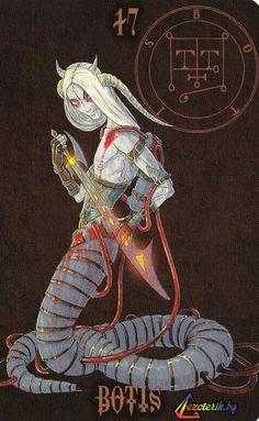 Ботис, губернатор и граф королевства демонов - великий змей, подобный тому, что опоясывает своим незримым исполинским телом все царства людские. Ботис не прих