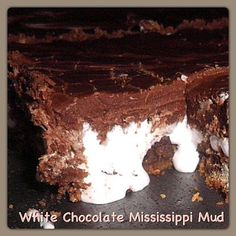 Dreaming of White Chocolate: White Chocolate Mississippi Mud Dessert Bars, Dessert Recipes, Desserts, White Chocolate Chips, Chocolate Chocolate, Cupcake Frosting, Cupcakes, Mississippi Mud, Blondie Brownies
