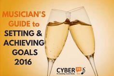 Musician's Guide to Setting and Achieving Goals 2016 - by @CyberPR Ariel Hyatt http://cyberprmusic.com/musicians-guide-setting-achieving-goals-2016/