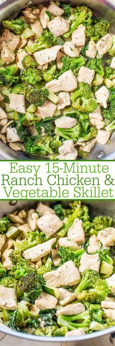 Easy 15-Minute Ranch Chicken and Vegetable Skillet - When you need a fast and easy dinner this recipe is a keeper! Bold ranch flavor adaptable to be made with your favorite veggies and it's healthy!!