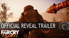 Far Cry Primal – Official Reveal Trailer [EUROPE]