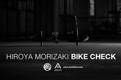 Hiroya Morizaki Bike Check
