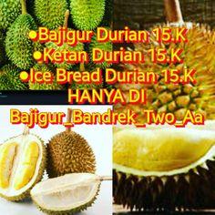 Menu Durian at Bajigur_Bandrek_Two_Aa