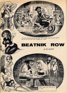 Beatnik Row by Vic Martin Beatnik Style, French New Wave, Beat Generation, Jack Kerouac, Folk Music, Pulp Fiction, Popular Culture, Comic Strips, Rockabilly