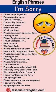 English Phrases – I'm Sorry, Ways to I'm sorry; I'd like to apologize fo. Essay Writing Skills, English Writing Skills, Writing Words, Book Writing Tips, English Lessons, English Learning Spoken, Teaching English Grammar, English Language Learning, Spanish Language