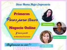Hola amigos les invitamos a nos acompañen el día hoy viernes a las 6: pm Al show Show Mama,Mujer,Empresaria  Donde daremos a conocer muchos temas importantes . Tus Primeros Pasos Para Tener tu Negocio Online