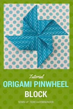 How to make an origami pinwheel quilt block Block size 7 inches Fabric needs 4 x 3¾ inches squares for the pinwheel 4 x3¾ inches squares,for the background fabric Closeups  An ori...