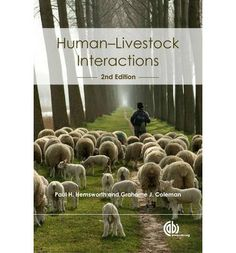 Explores information on human-livestock relationships, their effects on both animals and handlers and the application of this knowledge particularly in relation to dairy cows, veal calves and poultry. This title discusses developments in knowledge of the relationships and their effects post-farm gate.