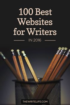 100 Best Website For Writers | Kick your writing career into high gear with this year's list of the best writing websites.