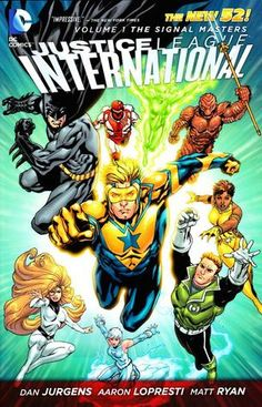 67 best dc new 52 graphic novels images on pinterest comic books justice league international vol 1 the signal masters by dan jurgens fandeluxe Images