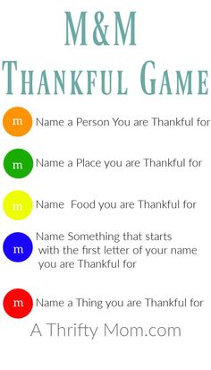 M&M Thankful Game – Fun quick game of expressing gratitude – A Thrifty Mom – Recipes, Crafts, DIY and more This M&M Thankful Game is a fun simple game that is great for helping kids and family help think of… Continue Reading → Quick Games, Thanksgiving Crafts, Thanksgiving Parties, Thanksgiving Games For Adults, Thanksgiving Traditions, Thanksgiving Appetizers, Thanksgiving Decorations, Happy Thanksgiving, Holiday Decorations