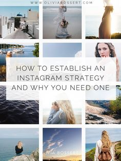 How To Establish An Instagram Strategy and Why You Need One // www.oliviabossert.com // instagram, instagram strategy, instagram growth, instagram for business, entrepreneur, small business owner
