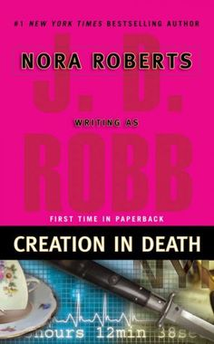 Creation in Death (In Death)