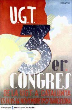3er. Congrés de la UGT a Catalunya : 13, 14, 15, 16 novembre 1937 Barcelona :: Cartells del Pavelló de la República (Universitat de Barcelona)